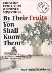 Creation Evolution & Science Ministries - By Their Fruits You Shall Know Them - False Christs Shall Arise