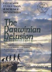 Creation Evolution & Science Ministries - The Darwinian Delusion - Public Education Menticide