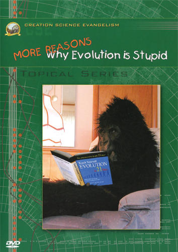 Creation Science Evangelism - Kent Hovind - Topical - More Reasons Why Evolution is Stupid