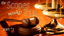 Origins - 1003 Scopes Monkey Trial - Part 2