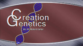 Origins - 1110 Creation Genetics