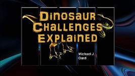 Origins - 1306 Dinosaur Challenges Explained