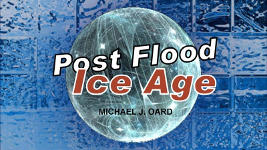 Origins - 1307 Post Flood Ice Age
