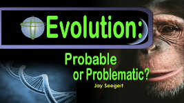 Origins - 1504 Evolution Probable or Problematic
