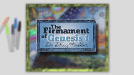 Origins - 1701 The Firmament of Genesis 1