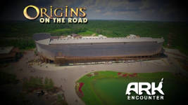 Origins - 1803 The Ark Encounter