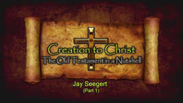 Origins - 1806 Creation to Christ Part 1
