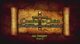 Origins - 1807 Creation to Christ Part 2