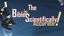 Origins - 451 The Bible is Scientifically Accurate