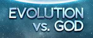 Evolution vs. God