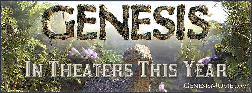 Genesis 3D Movie In Theaters This Year